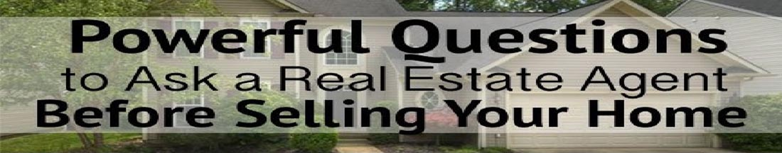 Questions Real Estate agent hate